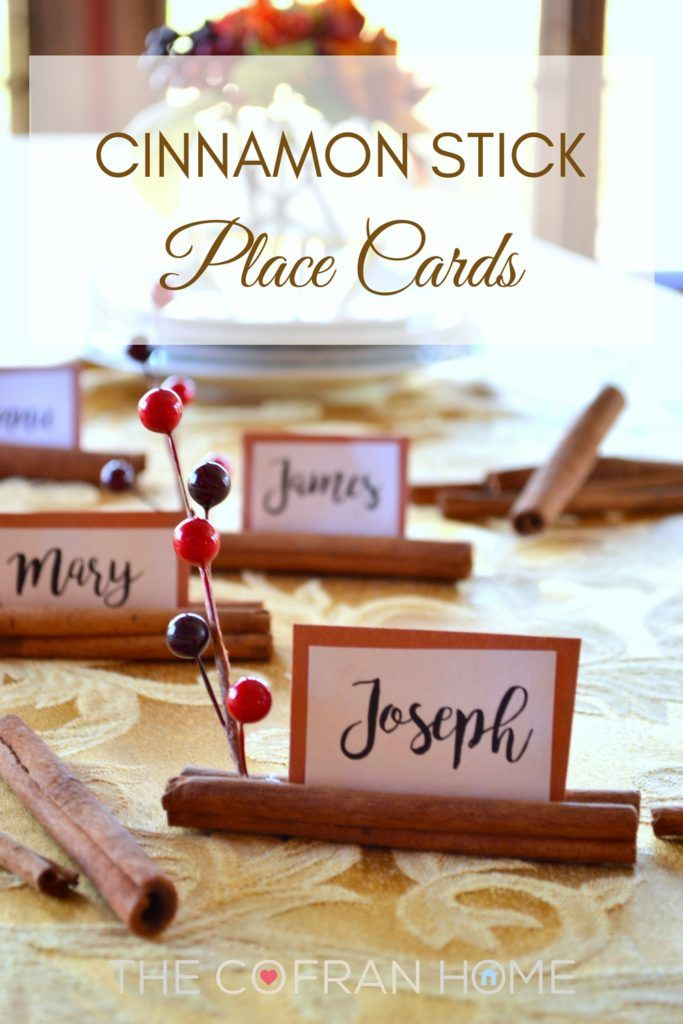 Cinnamon Stick Place Cards - such a cute and easy idea for hosting Thanksgiving or Christmas Parties!