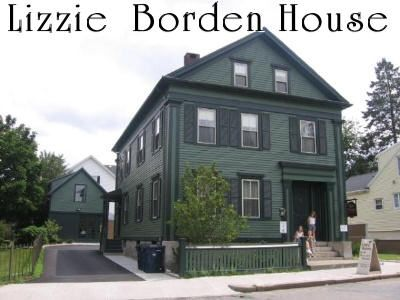 Lizzie Borden Bed and Breakfast. If you go to Mass., you need to visit this! Great tours! Maybe one day I will have to guts to spend the night.