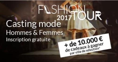 Casting call Nouvelle édition 2017, Fashion Tour, grand concours national de mannequins hommes et femmes -  #actingauditions #audition #auditiononline #castingcalls #Castings #europeauditions #francecasting #Freecasting #Freecastingcall #luxembourgaudition #modelingjobs #opencall #SouthAfrica #SouthAfricaCastings