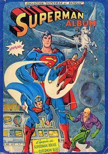 Collection Superman et Batman L'épopée de Superman rouge et de Superman bleu est un album de bande dessinée ou comics, édité par les éditions SAGEDITION - Comics-France.com