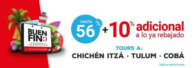 ¡Este Buen Fin, reserva con rebajas de hasta 56% los mejores tours a zonas arqueológicas como Chichén Itzá, Tulum y Cobá y además obtén un descuento adicional del 10%!     Solo ingresa el promocode #BF2017# y explora el Mundo Maya con nuestras ofertas de Buen Fin.