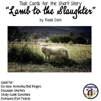 """20 Task Cards for the Short Story """"Lamb to the Slaughter"""" by Roald Dahl"""