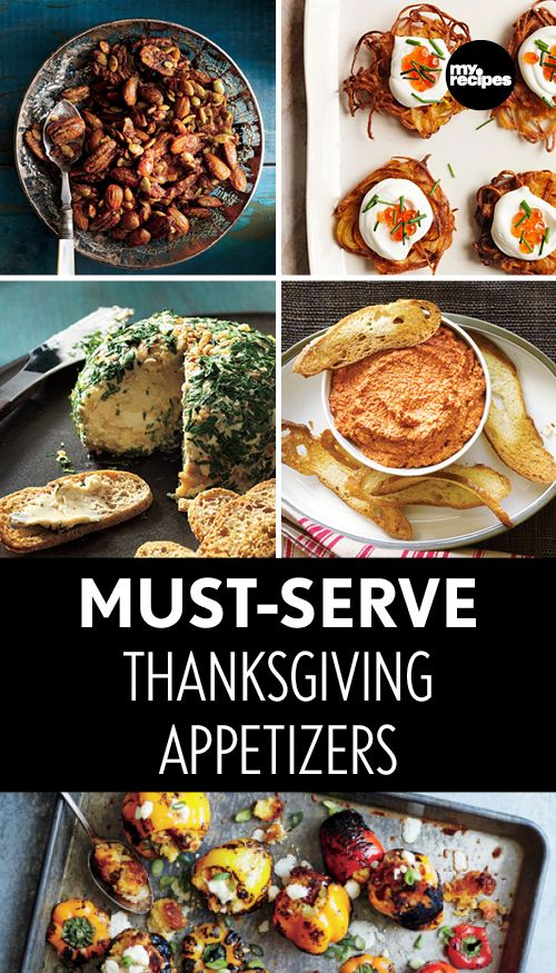 Must-Serve Thanksgiving Appetizers | MyRecipes  Keep your guests coming back for more with these incredible appetizers.