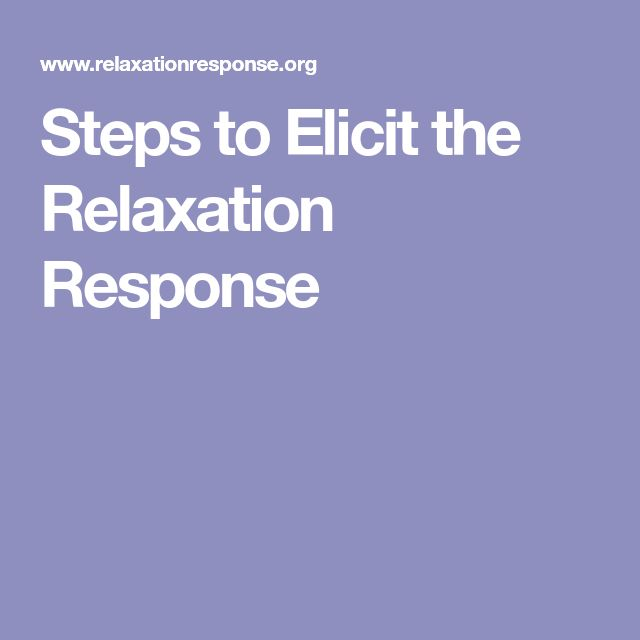 Steps to Elicit the Relaxation Response