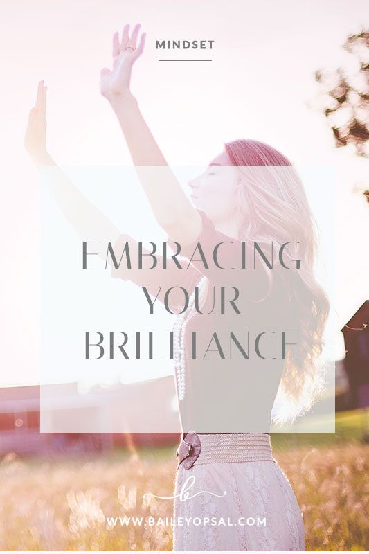 Embracing Your Brilliance - What does brilliance mean to you?