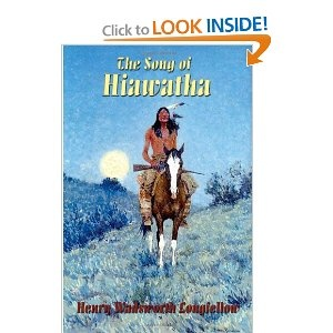 best people longfellow s hiawatha images henry the song of hiawatha henry wadsworth longfellow books