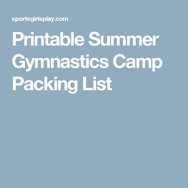 Printable Summer Gymnastics Camp Packing List