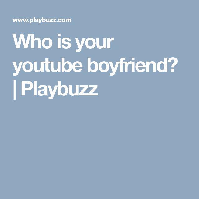 Who is your youtube boyfriend? | Playbuzz