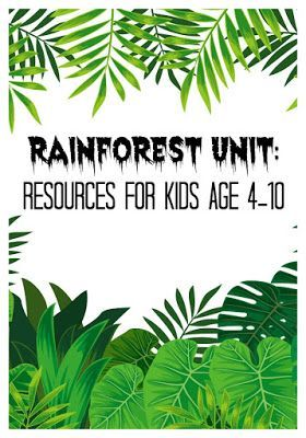 Rainforest activities and books for kids age 4-10