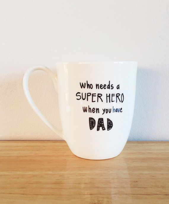 Who needs a superhero when I have DAD mug