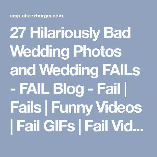 27 Hilariously Bad Wedding Photos and Wedding FAILs - FAIL Blog - Fail | Fails | Funny Videos | Fail GIFs | Fail Videos