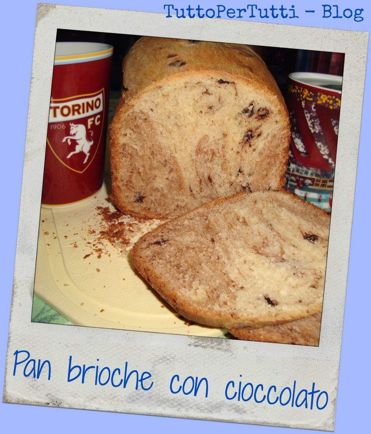 TuttoPerTutti: PAN BRIOCHE CON CIOCCOLATO: per la prima colazione di domani!  http://tucc-per-tucc.blogspot.it/2015/03/pan-brioche-con-cioccolato.html