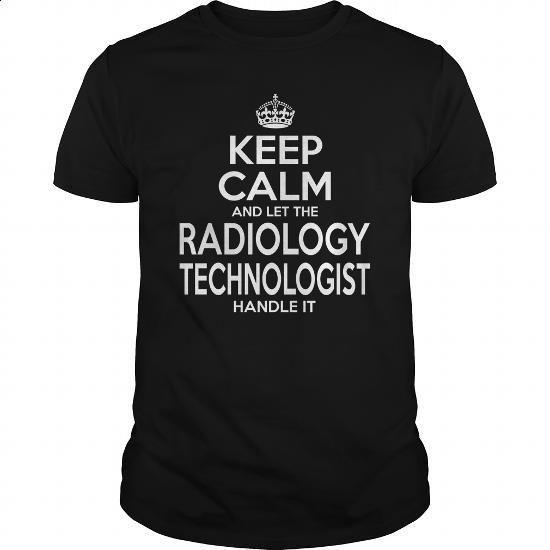 RADIOLOGY TECHNOLOGIST - KEEPCALM - #long sleeve t shirts #crewneck sweatshirts. MORE INFO => https://www.sunfrog.com/LifeStyle/RADIOLOGY-TECHNOLOGIST--KEEPCALM-Black-Guys.html?60505