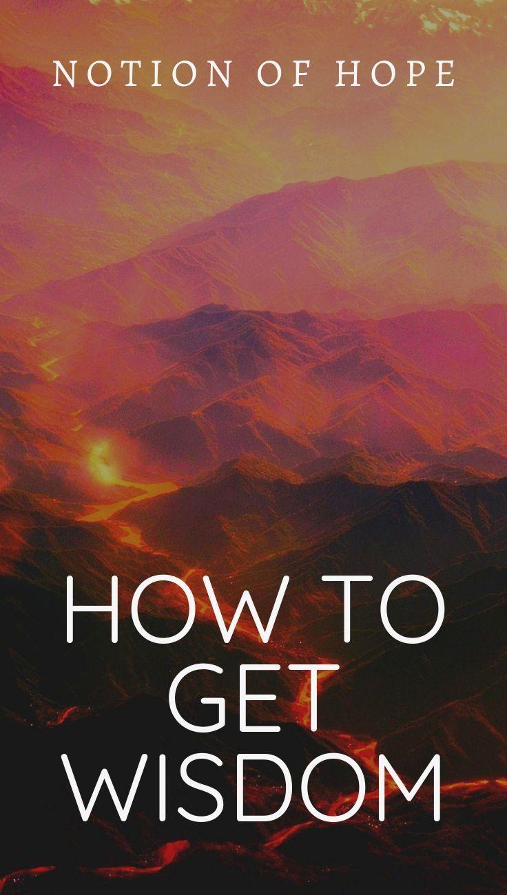 How To Get Wisdom