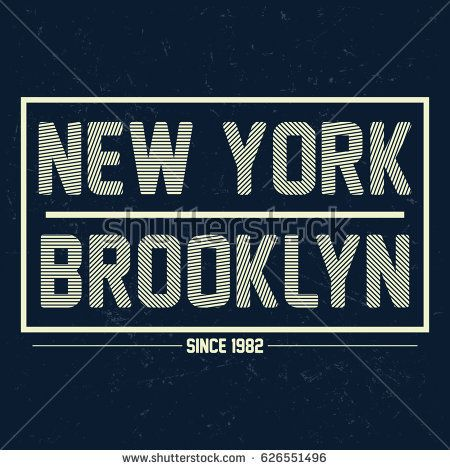 New York - Brooklyn fashion apparel graphics, poster, print, postcard typography, t-shirt graphics, vectors