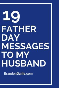 19 Father Day Messages to My Husband