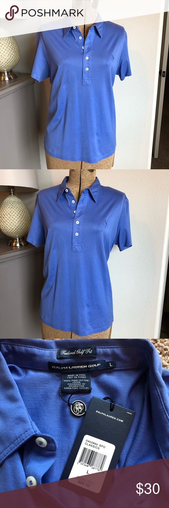 "NWT Women's Ralph Lauren Golf Tailored Fit Polo Pima cotton comfort in a pretty royal blue top. Ralph Lauren Classic Golf Fit Polo Size Large.  Shirt is new with tags in excellent condition and from a smoke free home.  Bust measures approximately 20"" flat Length from nape to bottom hem approximately 25.5""  Please feel free to ask any questions! Ralph Lauren Tops"