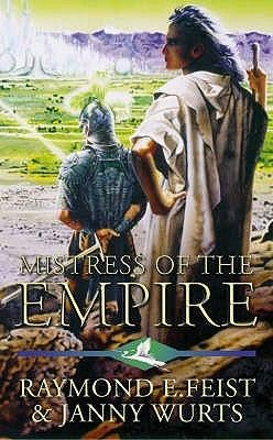 Empire Trilogy III: Mistress Of The Empire by Raymond Feist (1992) | Stalked by a secret & merciless brotherhood of assassins, the brilliant Lady Mara of the Acoma faces the most deadly challenge she has ever known
