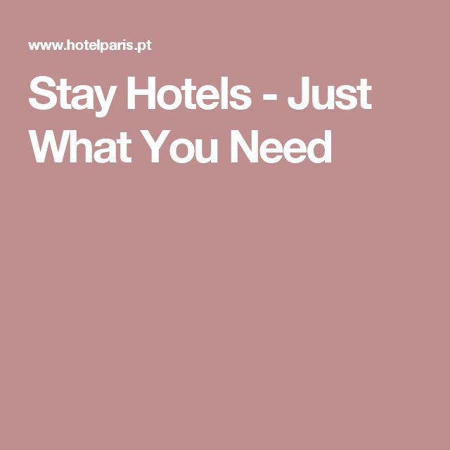Stay Hotels - Just What You Need