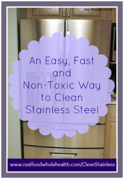 how to make a natural stainless steel refrigerator cleaner - Non Stainless Steel Appliances