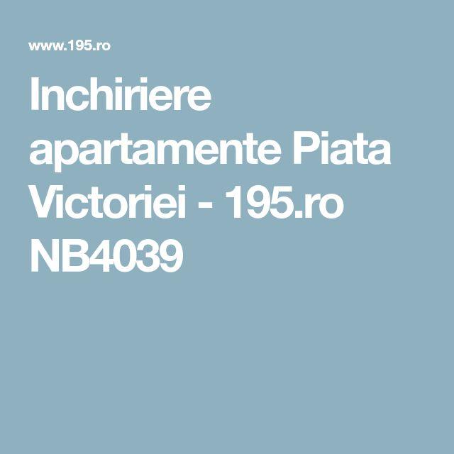 Inchiriere apartamente Piata Victoriei - 195.ro NB4039