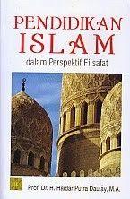 PENDIDIKAN ISLAM DALAM PERSPEKTIF FILSAFAT, H. Haidar Putra Daulay
