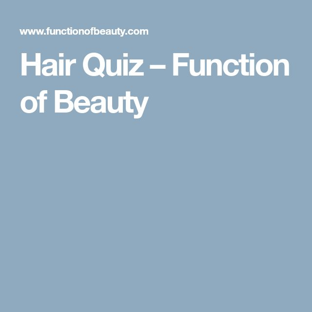 Hair Quiz – Function of Beauty