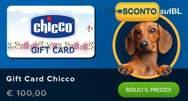 Il prezzo? Lo scegli tu! #Giftcard digitale #Chicco 100€ #madai