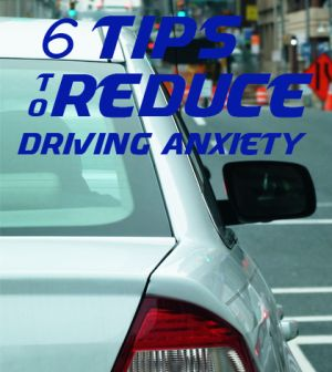 In the experts roundup, you will learn 6 ways to reduce anxiety while driving