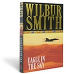 Eagle in the Sky by Wilbur Smith---my favorite book of all time