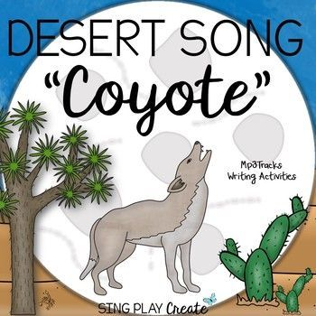 """Desert science lessons are so easy when students sing, read and write about the desert. Jazzy Upbeat song with vocal and karaoke tracks, """"Coyote"""". Perfect for Music and Science, First, Second and Third grade Habitat lessons and Music programs!"""