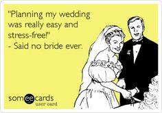 wedding stress quotes - Google Search