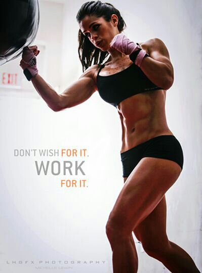 Dont wish for it, Work for it.