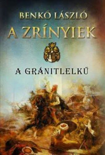 Gabó olvas: A Zrínyiek - A gránitlelkű