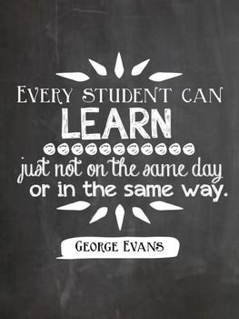 Every student can learn: just not on the same day or in the same way