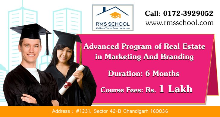 Advanced Program of Real Estate in Marketing And Branding Join Our Course!! Apply On line !! Call: 0172-3929052