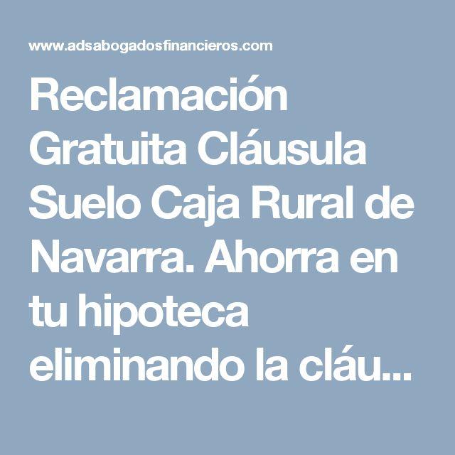 1000 ideas about reclamacion on pinterest despacho de for Reclamacion clausula suelo hipoteca