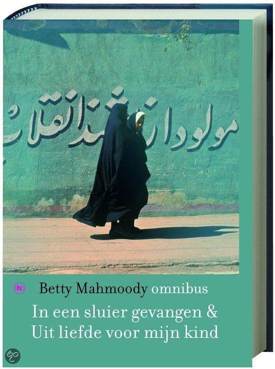 bol.com | In Een Sluier Gevangen & Uit Liefde Voor Mijn Kind, Betty Mahmoody | Boeken...