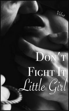 Don't fight it, little girl