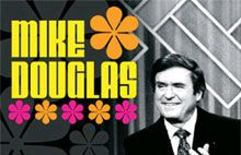 The Mike Douglas Show...Another show my parents watched when I wanted to watch cartoons.