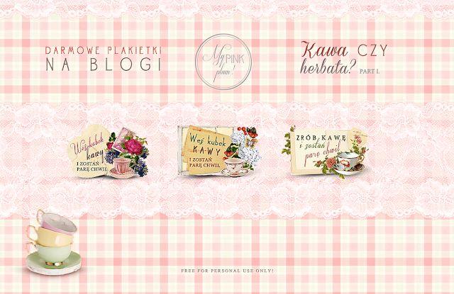 My Pink Plum!: Upiększ swojego bloga / DARMOWE ETYKIETKI - Kawa czy herbata / part I