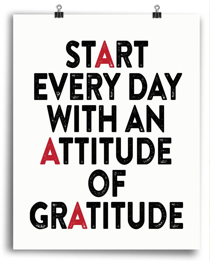 Start Every Day with an Attitude of Gratitude
