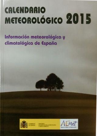 Calendario meteorológico 2015: información meteorológica y climatológica de España / AEMET (2014)