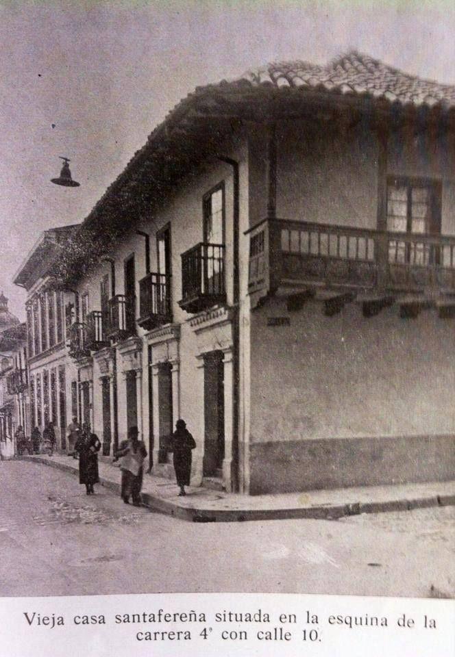 LA BOGOTÁ DE ANTAÑO: De esta casa huyó Sámano hacia Panamá, luego de la victoria patriota en la Batalla de Boyacá (1819)