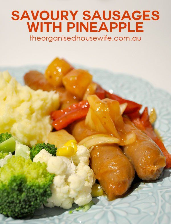 Easy family dinner recipe idea – savoury sausages with pineapple baked in the oven. Kids will enjoy this recipe