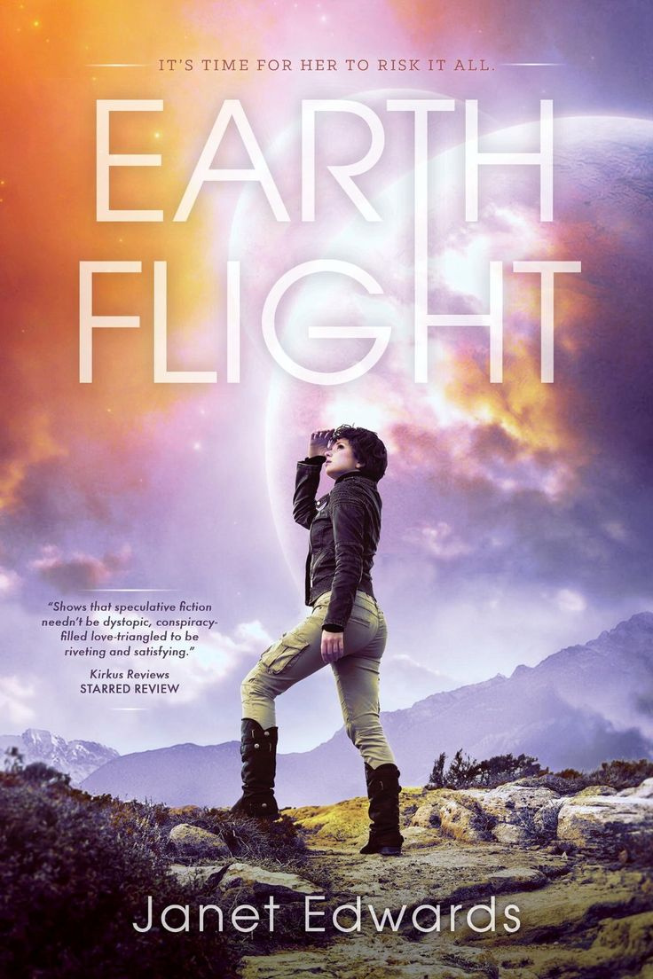 Earth Flight By Janet Edwards  360 Pages  Pyr (september 8, 2015)