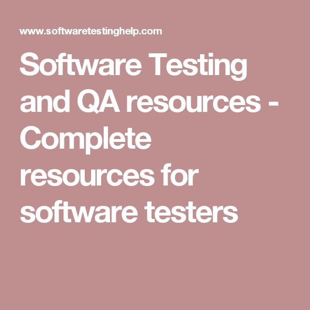 Software Testing and QA resources - Complete resources for software testers