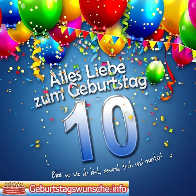 Gedichte Zum 10 Geburtstag Geburtstagssprüche Pinterest Happy