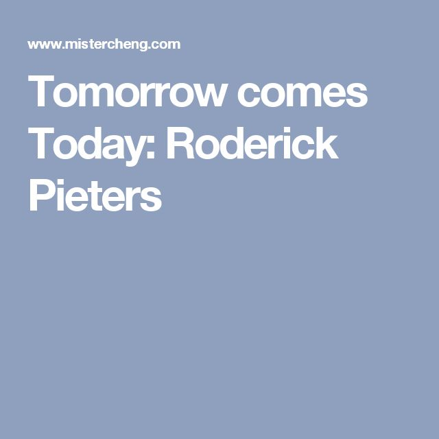 053555092390 Tomorrow comes Today  Roderick Pieters