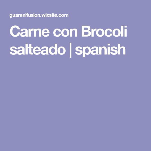 Carne con Brocoli salteado | spanish